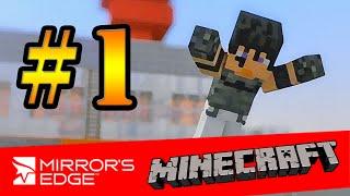 getlinkyoutube.com-Tackle⁴⁸²⁶ Mirror's Edge (Minecraft Version) [TH] #1