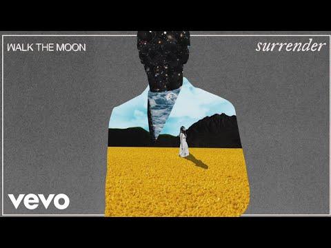 Surrender de Walk The Moon Letra y Video