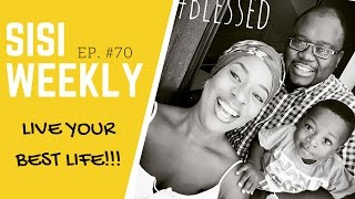 "getlinkyoutube.com-NIGERIAN VLOG : SISI WEEKLY #EP 70 : ""LIVE YOUR BEST LIFE!"""