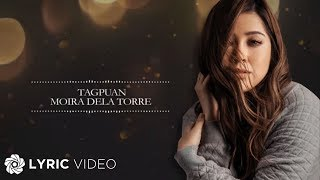Moira Dela Torre - Tagpuan (Official Lyric Video)