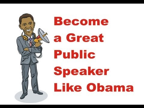 How to Become a Great Speaker Like Obama