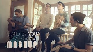getlinkyoutube.com-Stand By You / Stand By Me MASHUP - Sam Tsui & Casey Breves