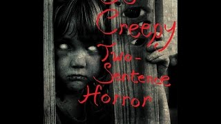 getlinkyoutube.com-50 Creepy 2 Sentence Horror Stories