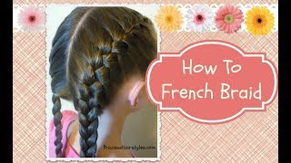 getlinkyoutube.com-How To French Braid, hair4myprincess