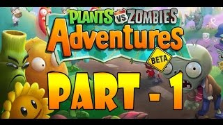 getlinkyoutube.com-Plants vs. Zombies Adventures Part -1