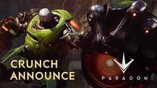 Paragon - Crunch Announce