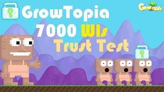 getlinkyoutube.com-Growtopia 7000 Wls Trust Test!