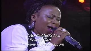 Laura Abios Live  -  I Believe God