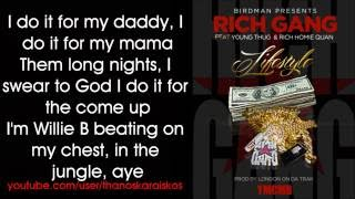 getlinkyoutube.com-Rich Gang - Lifestyle ft. Young Thug, Rich Homie Quan (Lyrics)