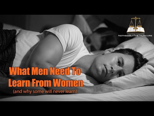 What Men Need To Learn From Women