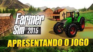 getlinkyoutube.com-Farmer Sim 2015 - Apresentando o Jogo PT-BR