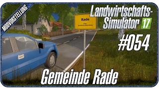 getlinkyoutube.com-NE TOLLE GEMEINDE! Gemeinde Rade Map | #054 Modvorstellung LS17