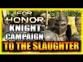 To the Slaughter! For Honor PC Story Campaign Gameplay Impressions Part 2