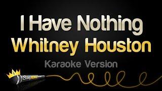 getlinkyoutube.com-Whitney Houston - I Have Nothing (Karaoke Version)