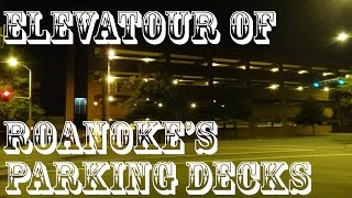 getlinkyoutube.com-It's elevaTOUR time! - every Elevator in PARK Roanoke's Parking Garages