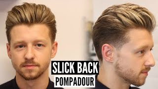 getlinkyoutube.com-Slick Back Pompadour Hairstyle & Haircut Tutorial - Mens Hair 2017