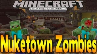 Minecraft Xbox 360 - Black Ops 2 NUKETOWN ZOMBIES Remake (MAP DOWNLOAD)