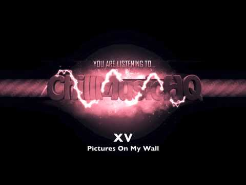 XV - Pictures On My Wall