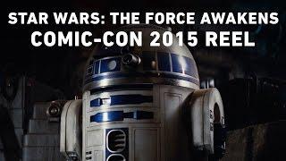 getlinkyoutube.com-Star Wars: The Force Awakens - Comic-Con 2015 Reel