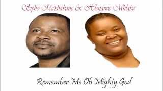 getlinkyoutube.com-Remember Me Almighty God - Hlendiwe Mhlaba and Sipho Makhabane