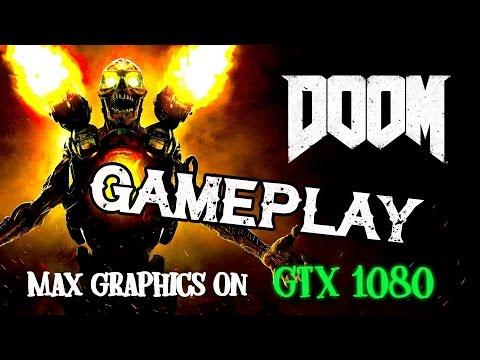 "DOOM - Gameplay Max Settings ""GTX 1080"""