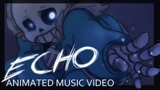 getlinkyoutube.com-[Undertale] ECHO - Animation