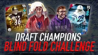 getlinkyoutube.com-Madden 16 Draft Champions Blind Fold Challenge!! - WE PULLED HINES WARD AND ERIC DICKERSON!!!!