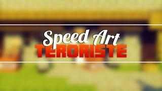 SpeedArt   Terroristes