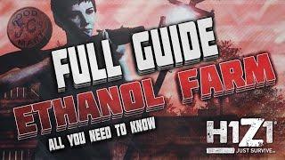 getlinkyoutube.com-H1Z1 // Full Guide: Ethanol Farm