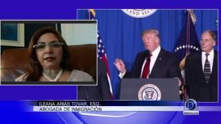 La abogada Ileana Arias Tovar explica el impacto de las reformas migratorias del Presidente Trump