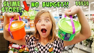 NO BUDGET AT THE SLIME STORE!!