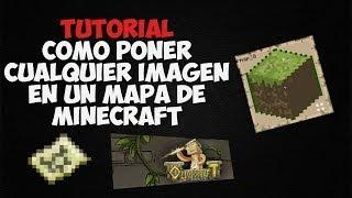 Tutorial | Como poner cualquier imagen en un mapa de minecraft | ImagetomapX