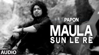 getlinkyoutube.com-Maula Sun Le Re | Papon | Madras Cafe | John Abraham
