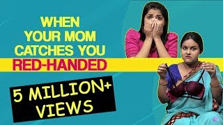 When Desi Mom Catches You In An Awkward Position | Life Tak