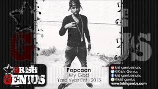 Popcaan - My God - September 2015