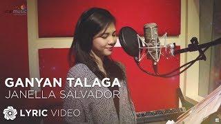 getlinkyoutube.com-Janella Salvador - Ganyan Talaga (Official Lyric Video)