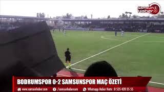 Bodrumspor 0 2 Samsunspor maç özeti
