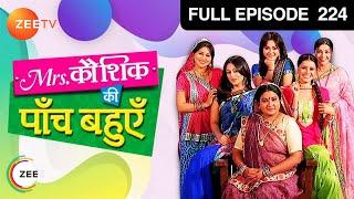 Mrs. Kaushik Ki Paanch Bahuein - Episode 224 - 15-05-2012