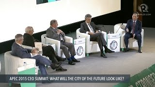 APEC CEO SUMMIT 2015: What will the city of the future look like?