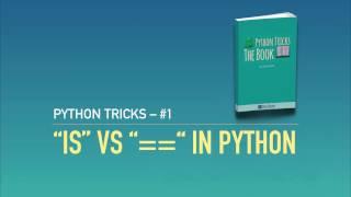 """getlinkyoutube.com-Python Tricks #1: """"is"""" vs """"=="""" in Python"""