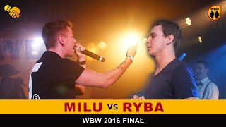 getlinkyoutube.com-bitwa RYBA vs MILU # WBW 2016 Finał # freestyle battle