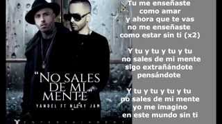 getlinkyoutube.com-No Sales De Mi Mente - Yandel ft Nicky Jam | Letra Oficial | - Reggaeton -