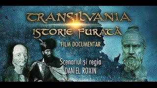 TRANSILVANIA, ISTORIE FURATĂ - Film documentar (Prima parte - RO/EN)