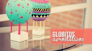 getlinkyoutube.com-Haz mini globos aerostáticos, súper fácil!