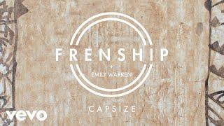 Frenship & Emily Warren - Capsize (Audio) width=