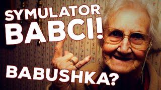 """getlinkyoutube.com-Symulator Babci! [Babushka] - """"Stara, ale jara!"""""""