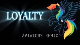getlinkyoutube.com-Acoustimandobrony - Loyalty (Aviators Remix)