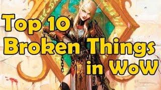 Top 10 Broken Things in WoW