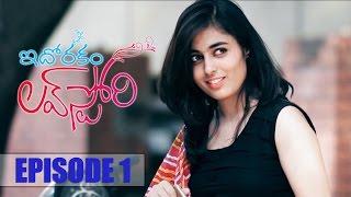 Idhorakam Love Story   Telugu Web Series   Episode 1   Shreyas Media