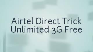 getlinkyoutube.com-Airtel New Unlimited 3G Direct Trick September